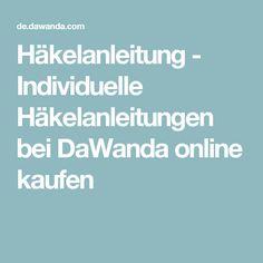Häkelanleitung - Individuelle Häkelanleitungen bei DaWanda online kaufen