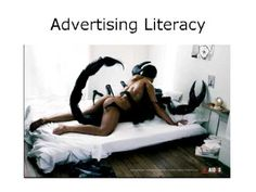 IDS 3332 - Impact of Media on Culture, Advertising Literacy-Part 1a