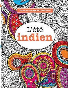 Télécharger Livres de coloriage ANTI-STRESS 6 : L'été indien Gratuit