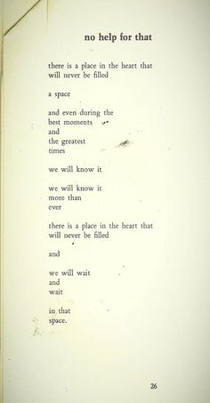 """...and we will wait and wait in that space""""-Bukowski"""