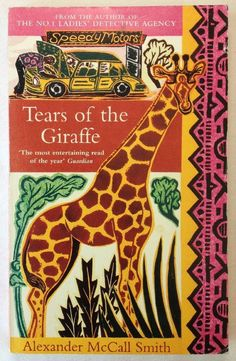 Tears of the Giraffe by Alexander McCall Smith (2004, Paperback) Pub. UK
