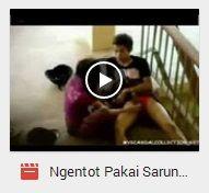 Download Video Bokep Ngentot Pakai Sarung