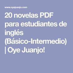 20 novelas PDF para estudiantes de inglés (Básico-Intermedio) | Oye Juanjo!
