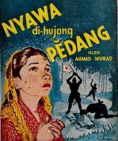Old Maly Book Cover Illustration - Nyawa di-hujong Pedang oleh Ahmad Murad Old Posters, Vintage Posters, 60s Art, Old Comics, Classic Films, Vintage Ads, My Drawings, Videos, History