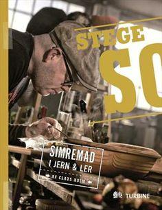 Stegeso - simremad i jern & ler af Claus Holm