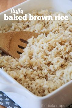 Fluffy baked brown rice from The Baker Upstairs. An easy, healthy, and completely delicious side dish! www.thebakerupstairs.com