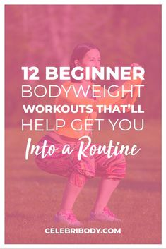 It can be intimidating to start a new workout routine, but it doesn't have to be. We've rounded up the best bodyweight workouts for beginners that can help you kickstart a consistent workout routine and get the results you've been craving.