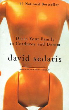 David sedaris dress your family in corduroy and denim