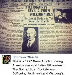 1- AMERICA WAS SOLD TO 5 ZIONIST BILLIONAIRES IN 1927 - [ Rothschild's , Rockefeller's. DuPont' s , Harriman's and Warburg's ] . 2 - AMERICANS ARE OUR SLAVES BY BIRTH .
