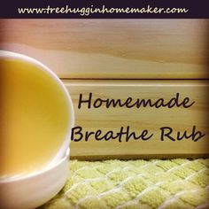 Tree Huggin' Homemaker: Homemade Goodies: Breathe Rub