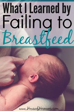 What I Learned by Failing to Breastfeed. Wow! This is such an emotional story for any new mom. You have to read this before your due date - regardless of whether you are planning to breastfeed your baby or not.