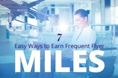 How to Earn More Frequent Flyer Miles Without Getting Off Your Couch