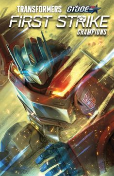 Full Preview of IDW Hasbro Universe First Strike Champions TPB