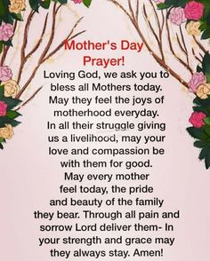 Have a special mothers day our prayers are with love. Mothers Day Bible Verse, Wedding Bible Verses, Prayer For Mothers, Mother Poems, Mothers Day Poems, Happy Mother Day Quotes, Mother Daughter Quotes, Mother Day Wishes, Mother's Day Prayer