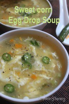 Sweet Corn & Egg Drop Soup Recipe - Easy Soup Recipes