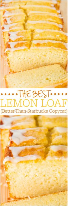 The Best Lemon Loaf (Better-Than-Starbucks Copycat) - Took years but I finally recreated it! Easy, no mixer, no cake mix, dangerously good! Desserts The Best Lemon Loaf (Better-Than-Starbucks Copycat Food Cakes, Tea Cakes, Baking Cakes, Lemon Recipes, Baking Recipes, Sweet Recipes, Lemon Desert Recipes, Copycat Recipes, Quick Desert Recipes