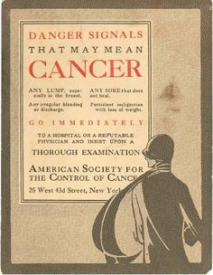 There were only four original Danger Signals of Cancer.  They was eventually increased to seven signals.  This flyer from my personal collection is from the early days of the American Society for the Control of Cancer, probably circa 1920-1930.