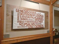Books of the Bible canvas at Rock Harbor church (pretty sure its song of solomon, though)