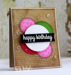 Crafting with Betty: Happy Birthdays and Warm Thoughts!