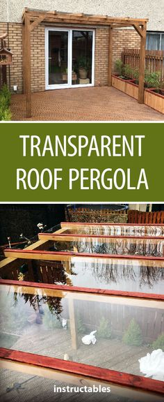 Transparent Roof Pergola for Less Than £300 #woodworking #garden #outdoors #yard