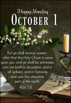 Daily Scripture, Scripture Verses, Scriptures, October Calender, Birth Month Meanings, Acts 1 8, Parts Of The Earth, Days Of The Year, 1 Year