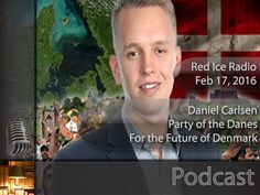 Party of the Danes: For the Future of Denmark : Red Ice - Helpful Tidbits