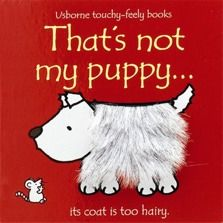 'That's Not My Puppy' by Fiona Watts. A forever brilliant and beautiful picture book, available online or in store at Giddy Goat Toys, Didsbury, Manchester. Best Children Books, Childrens Books, Young Children, Toddler Toys, Kids Toys, Goat Toys, Touch And Feel Book, Good Books, My Books