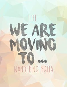 Wandering Malia | We Are Moving To ...  Sea tour is almost done and now it's off to new adventures!