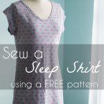 Sew a Sleep Shirt – With Free Pattern