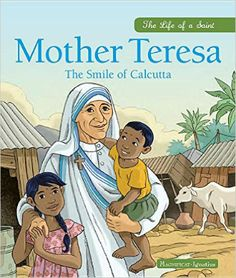 This fascinating life story of Mother Teresa will help children discover the great adventure of holiness. Amid the slums of Calcutta, Mother Teresa offered a comforting smile, consoling arms, soothing hands, a kind look that gave dignity, tears of compassion, and the light of Jesus in the darkness of great poverty. She found God in the poorest of the poor; she cherished them and became a mother to all. Suitable for children aged 7 and up.