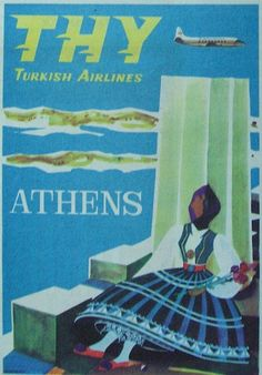 1959 Turkish Airlines Poster for Athens, Greece Tourism Poster, Poster Ads, Advertising Poster, Vintage Travel Posters, Vintage Airline, Vintage Ads, Old Posters, Retro Posters, Turkish Airlines