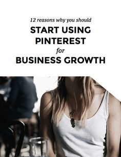 12 Reasons Why You Should Use Pinterest For Business Growth   If you're a small business owner you want to grow your website traffic to attract your ideal clients. Using Pinterest as part of a marketing strategy for entrepreneurs and freelancers can have an extreme effect of your business. Click through to read the 12 reasons why you have to start using Pinterest ASAP