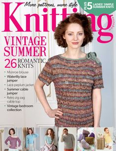 Knitting magazine issue 129, June 2014. Vintage summer: 26 romantic knits. Plus 5 Ladies' Simple Summer Knits supplement!