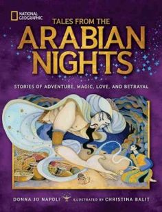 A strikingly illustrated collection of the Arabian folktales from The One Thousand and One Nights and other collections includes the stories of Aladdin, Sinbad the Sailor, and Ali Baba and the Forty Thieves as retold by an award-winning writer
