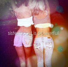 sisterhood is powerful #sisters #quotes