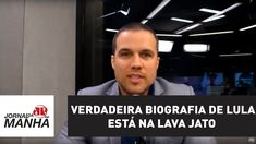 Verdadeira biografia de Lula não está em filme, mas na Lava Jato   Felip...