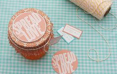 cupcake liners, a super cute printable, and some twine.  Darling way to give canned goodies.