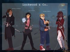 Lockwood and co main characters lineup by Gapiju on DeviantArt Character Aesthetic, Character Design, Jonathan Stroud, Lockwood And Co, Inheritance Cycle, Demon Days, Three Best Friends, Fictional World, Best Series
