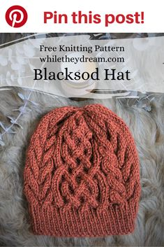 """The Blacksod Hat has been called an """"instant classic."""" You will find yourself immersed in a relaxing cable knit stitch hat pattern that both men and women will wear and enjoy for years to come. Beanie Knitting Patterns Free, Knit Beanie Pattern, Free Knitting, Crochet Patterns, Vogue Knitting, Knitting Tutorials, Knitting Machine, Vintage Knitting, Vintage Crochet"""