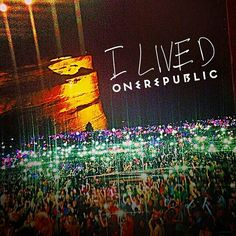 OneRepublic | I Lived music video shoot at Red Rocks in Morrison, Colorado (I can't get over the fact that I was there!!!! Aaaaahhhh....sorry guys)