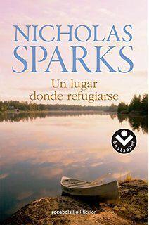 Un lugar donde refugiarse Nicholas Sparks