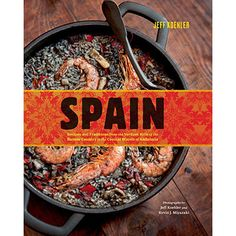 SPAIN: RECIPES & TRADITIONS... by JEFF KOEHLER