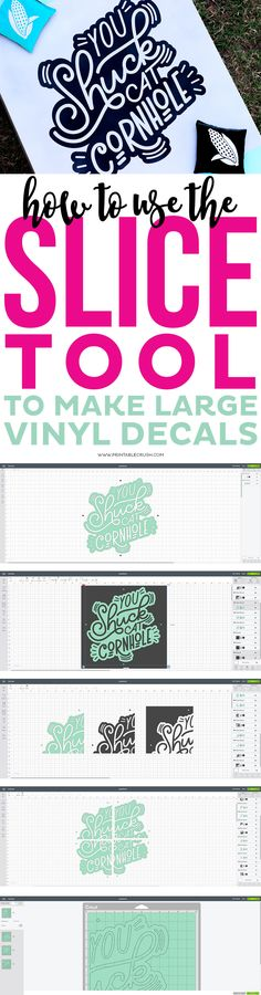 How to Use the Slice Tool to Make Large Vinyl Decals - Printable Crush