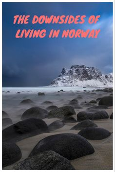 Scandinavia is the happiest place in the world, or is it? Take a look at some of the downsides of life in Norway