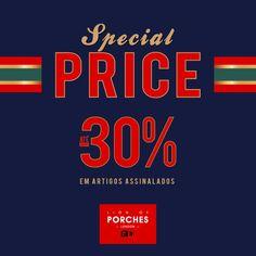 Special Price até -30% Antecipe as suas compras de Natal! Usufrua de 30% de desconto em artigos assinalados nas lojas Lion of Porches e Loja Online www.lionofporches.com