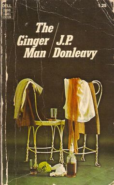 "J.P. Donleavy ""The Ginger Man"" 1955."