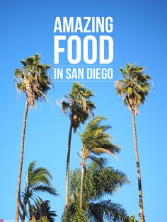 7 amazing dining experiences in San Diego, California
