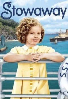 *SHIRLEY TEMPLE ~ in Stowaway