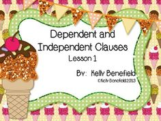 Dependent and Indpendent Clauses Powerpoint.  Great for introducing the concept or for review!  Students will love the colorful graphics.  $