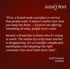 POV: Interview with Duff Stewart, CEO of GSD   http://www.agencypost.com/pov-interview-with-duff-stewart-ceo-of-gsdm/
